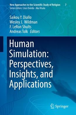 Abbildung von Diallo / Wildman / Shults / Tolk | Human Simulation: Perspectives, Insights, and Applications | 1st ed. 2019 | 2019 | 7