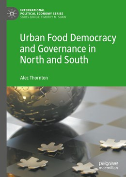 Abbildung von Thornton | Urban Food Democracy and Governance in North and South | 1st ed. 2020 | 2019
