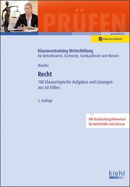 Abbildung von Moeller | Recht | 3., aktualisierte Auflage. Online-Buch inklusive. | 2019 | 180 klausurtypische Aufgaben u...
