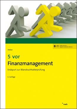 Abbildung von Weber | 5 vor Finanzmanagement | 6. Auflage | 2019 | beck-shop.de