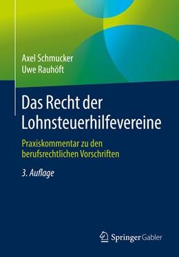Abbildung von Schmucker / Rauhöft   Das Recht der Lohnsteuerhilfevereine   3., vollst. überarb. Aufl. 2019   2019   Praxiskommentar zu den berufsr...
