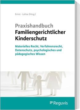 Abbildung von Hoffmann / Ernst / Katzenstein | Praxishandbuch Familiengerichtlicher Kinderschutz | 2020 | Materielles Recht, Verfahrensr...