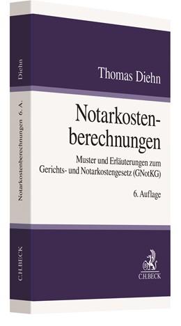 Abbildung von Diehn | Notarkostenberechnungen | 6. Auflage | 2020 | Muster und Erläuterungen zum G...