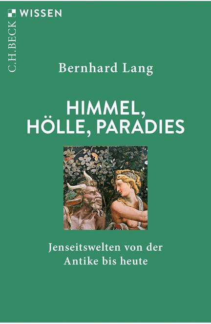 Cover: Bernhard Lang, Himmel, Hölle, Paradies