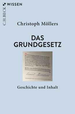 Abbildung von Möllers | Das Grundgesetz | 2. Auflage | 2019 | Geschichte und Inhalt | 2470