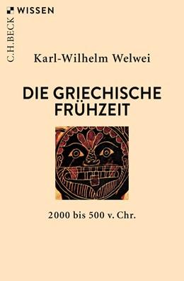 Abbildung von Welwei | Die griechische Frühzeit | 3. Auflage | 2019 | 2000 bis 500 v. Chr. | 2185