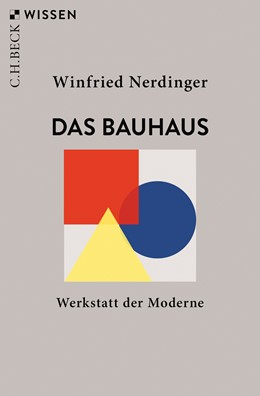 Abbildung von Nerdinger | Das Bauhaus | 2. Auflage | 2019 | Werkstatt der Moderne | 2883