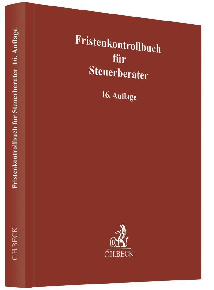 Abbildung von Fristenkontrollbuch für Steuerberater | 16., überarbeitete Auflage | 2019