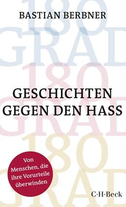 Abbildung von Berbner, Bastian   180 GRAD   3. Auflage   2020   Geschichten gegen den Hass   6349