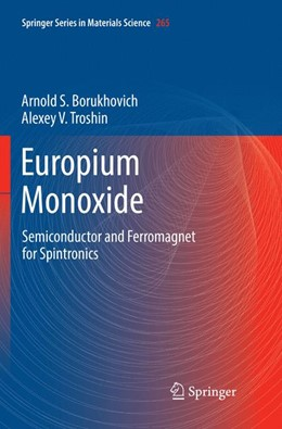 Abbildung von Borukhovich / Troshin   Europium Monoxide   Softcover reprint of the original 1st ed. 2018   2019   Semiconductor and Ferromagnet ...   265
