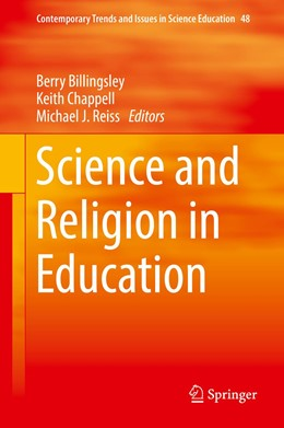 Abbildung von Billingsley / Chappell / Reiss | Science and Religion in Education | 1st ed. 2019 | 2019