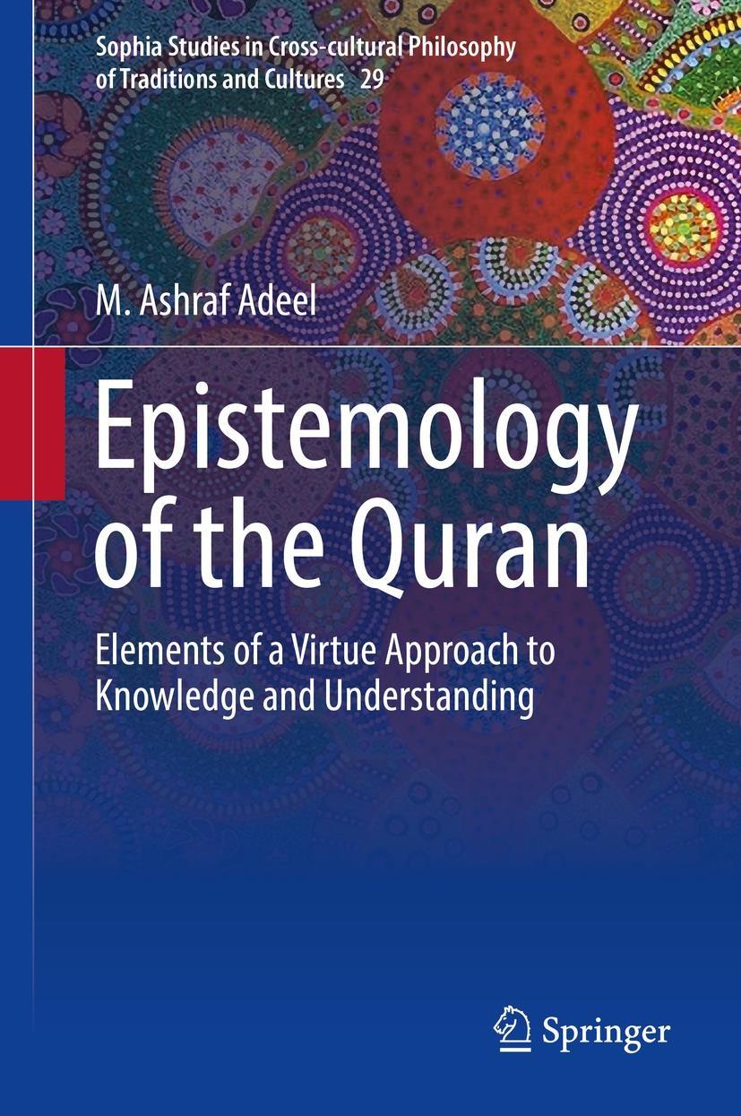 Abbildung von Adeel   Epistemology of the Quran   1st ed. 2019   2019