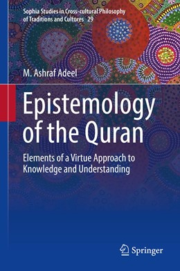Abbildung von Adeel | Epistemology of the Quran | 1st ed. 2019 | 2019 | Elements of a Virtue Approach ... | 29
