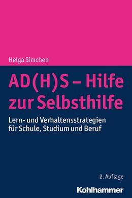Abbildung von Simchen | AD(H)S - Hilfe zur Selbsthilfe | 2. Auflage | 2020 | Lern- und Verhaltensstrategien...