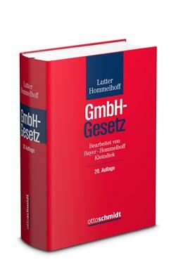 Abbildung von Lutter / Hommelhoff | GmbH-Gesetz | 20., neu bearbeitete Auflage | 2019 | Kommentar