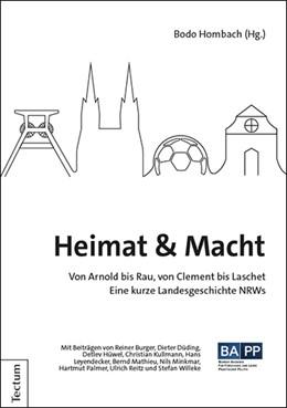 Abbildung von Hombach | Heimat & Macht | 2019 | Von Arnold bis Rau, von Clemen...
