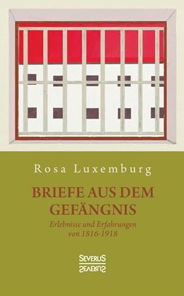 Abbildung von Luxemburg | Briefe aus dem Gefängnis | 1. Auflage | 2019 | beck-shop.de