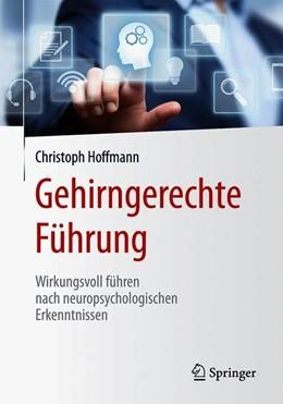 Abbildung von Hoffmann | Gehirngerechte Führung | 2019 | Wirkungsvoll führen nach neuro...