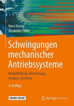 Abbildung von Dresig / Fidlin | Schwingungen mechanischer Antriebssysteme | 4., korr. Aufl. 2020 | 2019 | Modellbildung, Berechnung, Ana...
