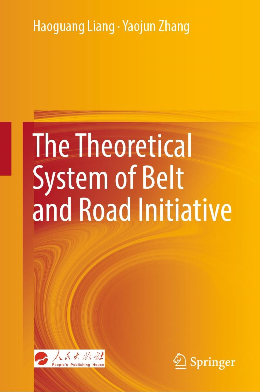Abbildung von Liang / Zhang | The Theoretical System of Belt and Road Initiative | 1st ed. 2019 | 2019