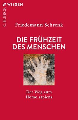 Abbildung von Schrenk | Die Frühzeit des Menschen | 6. Auflage | 2019 | Der Weg zum Homo sapiens | 2059