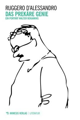Abbildung von D'Alessandro | Das prekäre Genie | 1. Auflage | 2019 | beck-shop.de