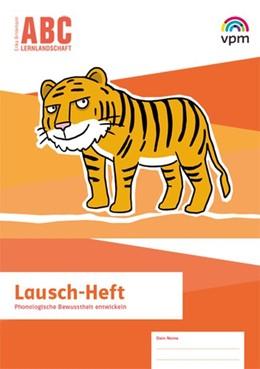 Abbildung von ABC-Lernlandschaft 1/2. Lausch-Heft Klasse 1/2 | 1. Auflage | 2019 | beck-shop.de