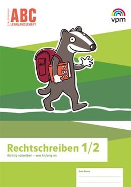 Abbildung von ABC-Lernlandschaft 1/2. Arbeitsheft Rechtschreiben Klasse 1/2 | 1. Auflage | 2019 | beck-shop.de