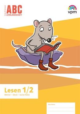 Abbildung von ABC-Lernlandschaft 1/2. Arbeitsheft Lesen Klasse 1/2 | 1. Auflage | 2019 | beck-shop.de