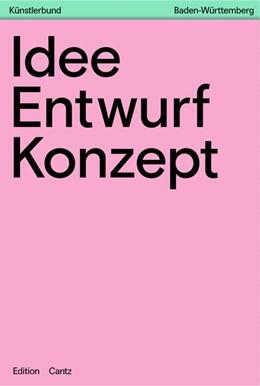 Abbildung von Idee - Konzept - Entwurf   1. Auflage   2018   beck-shop.de