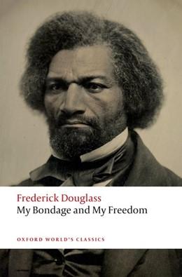 Abbildung von Douglass / Bernier   My Bondage and My Freedom   2019