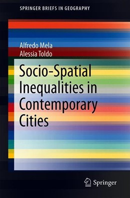 Abbildung von Mela / Toldo | Socio-Spatial Inequalities in Contemporary Cities | 1. Auflage | 2019 | beck-shop.de