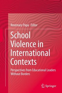 Abbildung von Papa   School Violence in International Contexts   1. Auflage   2019   beck-shop.de