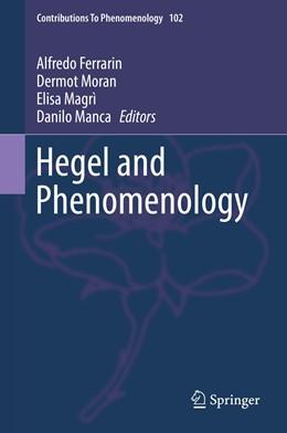 Abbildung von Ferrarin / Moran | Hegel and Phenomenology | 1. Auflage | 2019 | 102 | beck-shop.de