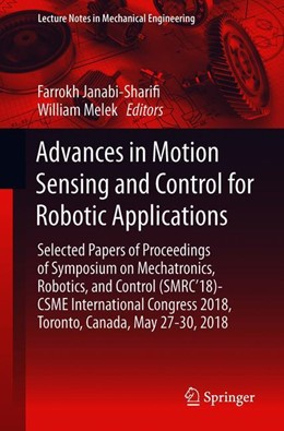 Abbildung von Melek | Advances in Motion Sensing and Control for Robotic Applications | 1st ed. 2019 | 2019 | Selected Papers from the Sympo...