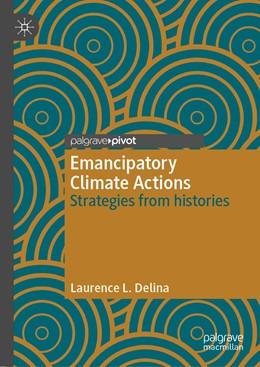 Abbildung von Delina | Emancipatory Climate Actions | 1. Auflage | 2019 | beck-shop.de