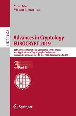 Abbildung von Ishai / Rijmen | Advances in Cryptology – EUROCRYPT 2019 | 1. Auflage | 2019 | 11478 | beck-shop.de