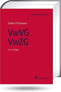 Abbildung von Sadler / Tillmanns | Verwaltungs-Vollstreckungsgesetz / Verwaltungszustellungsgesetz | 10., neu bearbeitete Auflage | 2019 | Kommentar anhand der Rechtspre...