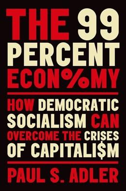 Abbildung von Adler   The 99 Percent Economy   1. Auflage   2019   beck-shop.de