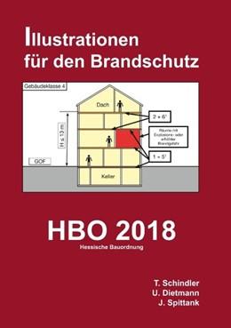 Abbildung von Schindler / Dietmann / Spittank   HBO 2018 - Hessische Bauordnung   2019   Illustrationen für den Brandsc...