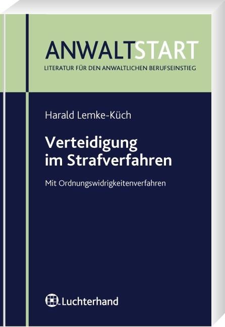 Verteidigung im Strafverfahren | Lemke-Küch | 2. Aufl., 2009 | Buch (Cover)