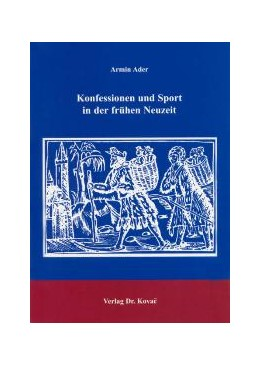 Abbildung von Ader | Konfessionen und Sport in der frühen Neuzeit | 2004 | 54