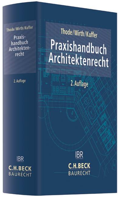Praxishandbuch Architektenrecht | Thode / Wirth / Kuffer | 2. Auflage, 2016 | Buch (Cover)