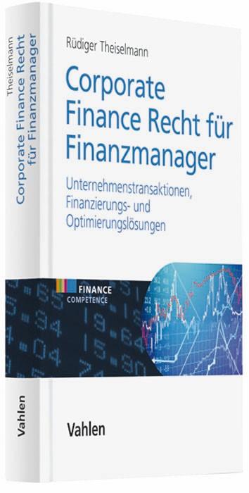 Corporate Finance Recht für Finanzmanager | Theiselmann, 2009 | Buch (Cover)