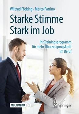 Abbildung von Föcking / Parrino | Starke Stimme - Stark im Job | 1. Aufl. 2019 | 2019 | Ihr Trainingsprogramm für mehr...
