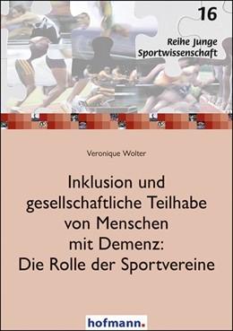 Abbildung von Wolter | Inklusion und gesellschaftliche Teilhabe von Menschen mit Demenz: Die Rolle der Sportvereine | 2019