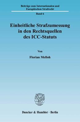 Abbildung von Melloh   Einheitliche Strafzumessung in den Rechtsquellen des ICC-Statuts   2010   6