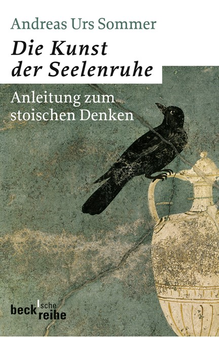 Cover: Andreas Urs Sommer, Die Kunst der Seelenruhe