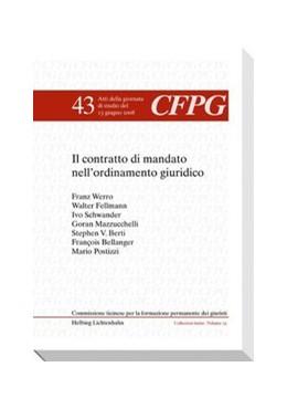 Abbildung von Postizzi / Annovazzi | Il contratto di mandato nell'ordinamento giuridico | 1. Auflage | 2009 | Volume 43 | beck-shop.de