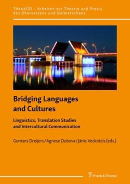 Abbildung von Dreijers / Dubova / Veckracis | Bridging Languages and Cultures | 2019 | Linguistics, Translation Studi...